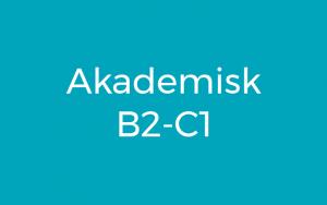 AKADEMISK B2-C1