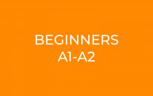 Beginners A1-A2